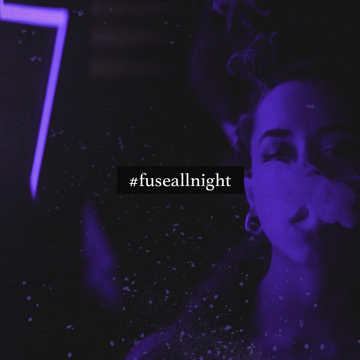 FuseAllNight_profile_Hashtag_new.jpg
