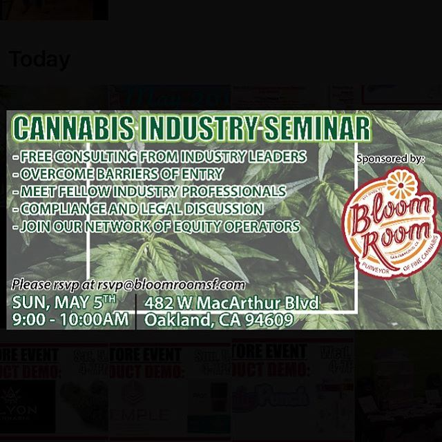 See you there🎊 #bloomlove  #cannabiscommunity #bloomroomsf #cannabisseminar #sanfrancisco #california