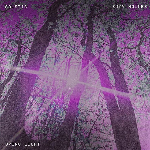Solstis & @emay.holmes - Dying Light, Out Now on all platforms!  Super proud of this one, go listen!  Link in bio