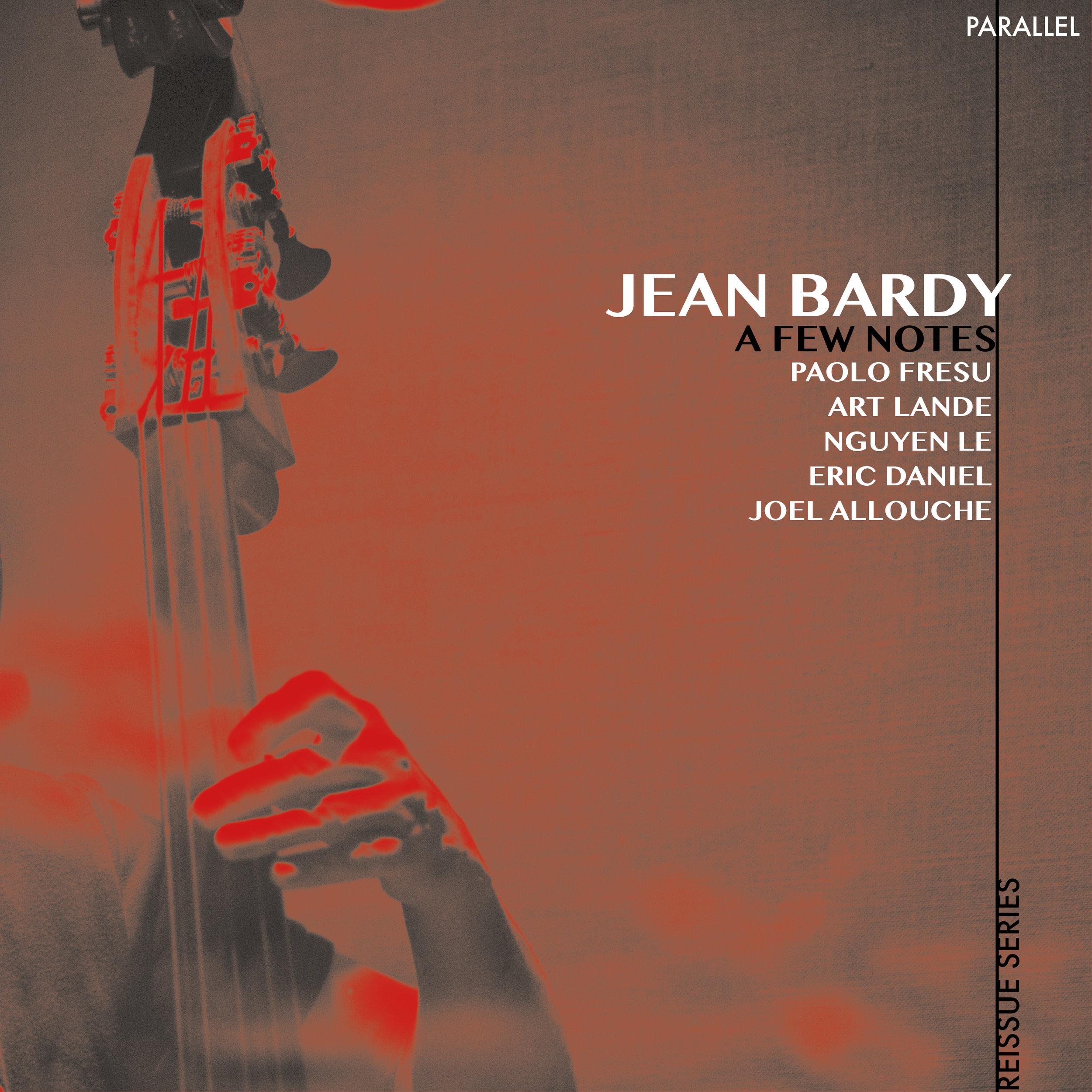 JEAN BARDY  - A FEW NOTES...(1997/2017)