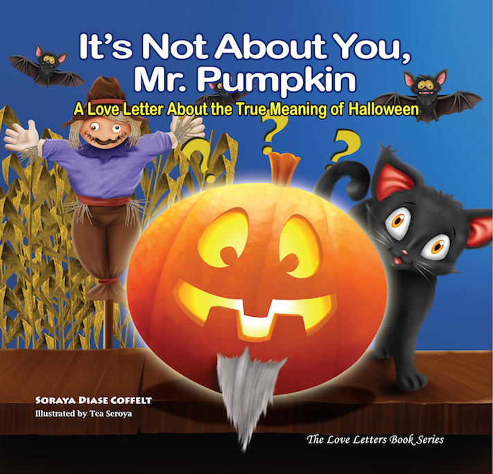 It's Not About You Mr. Pumpkin - Author Soraya Diase Coffelt, Christian Children's Book