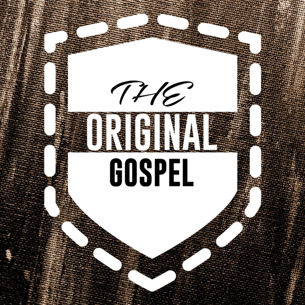 The Original Gospel