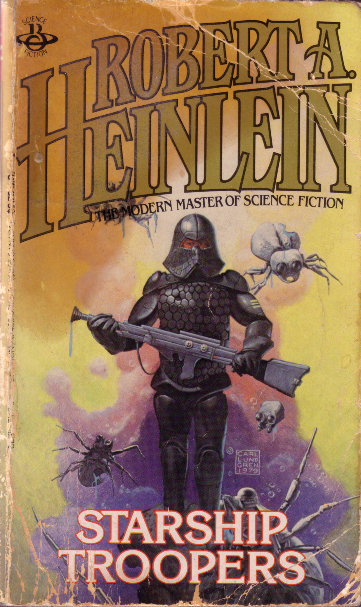 Starship Troopers by Robert A. Heinlein Copyright 1984 Berkeley Books  Artwork Copyright Carl Lundgren 1979