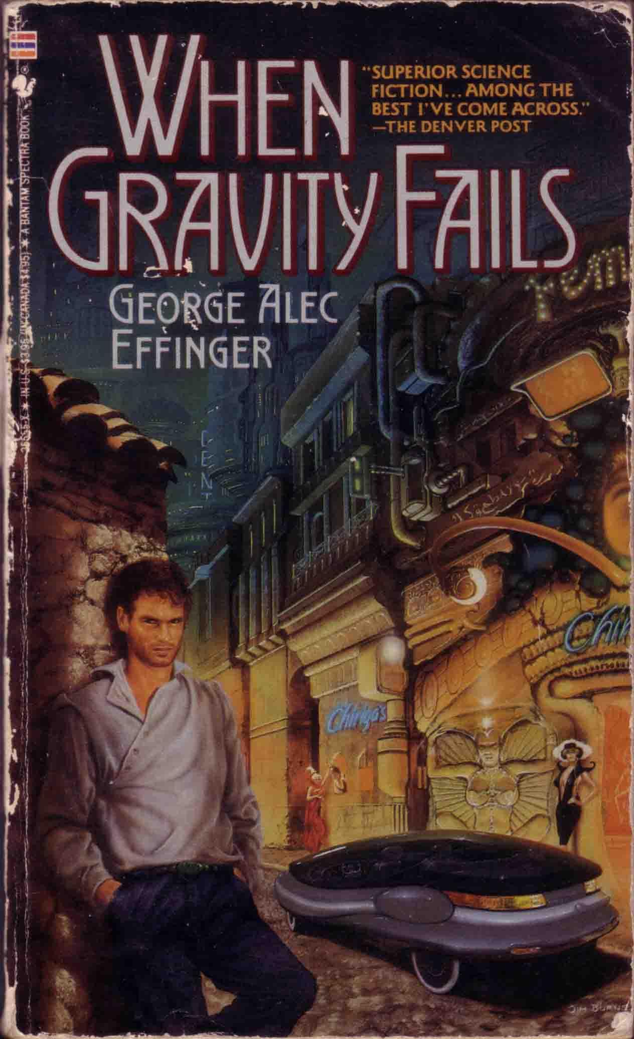When Gravity Fails by George Alec Effinger Copyright 1988 Bantam Spectra  Cover art copyright Jim Burns