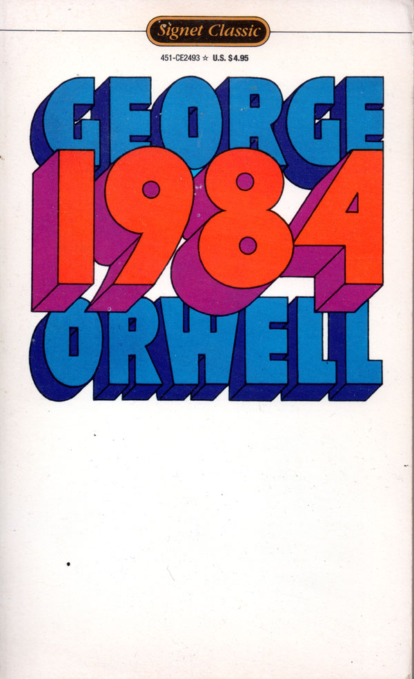 '1984' by George Orwell - Signet Classics Edition copyright 1985