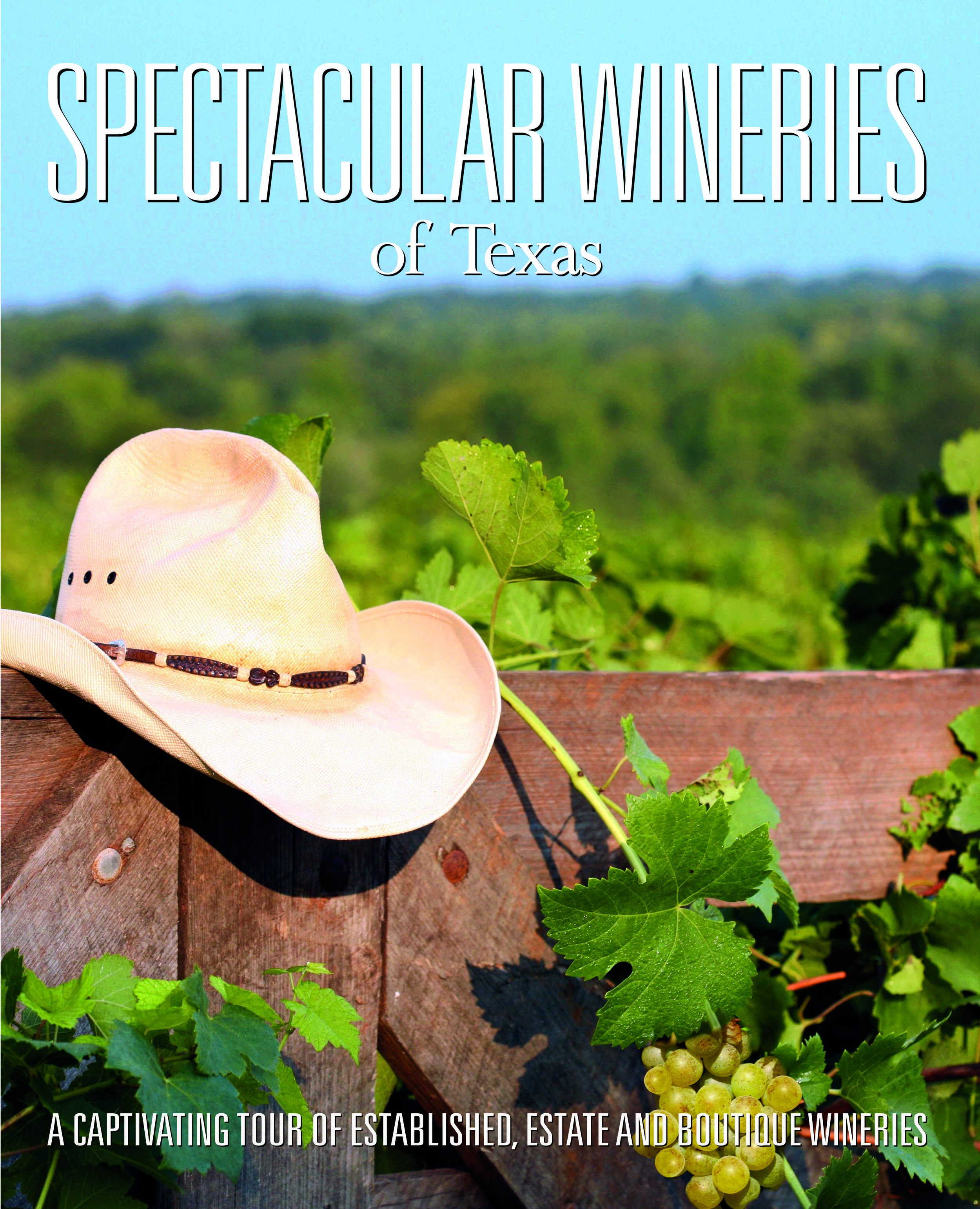 Spectacular Wineries of Texas - Cover.jpg