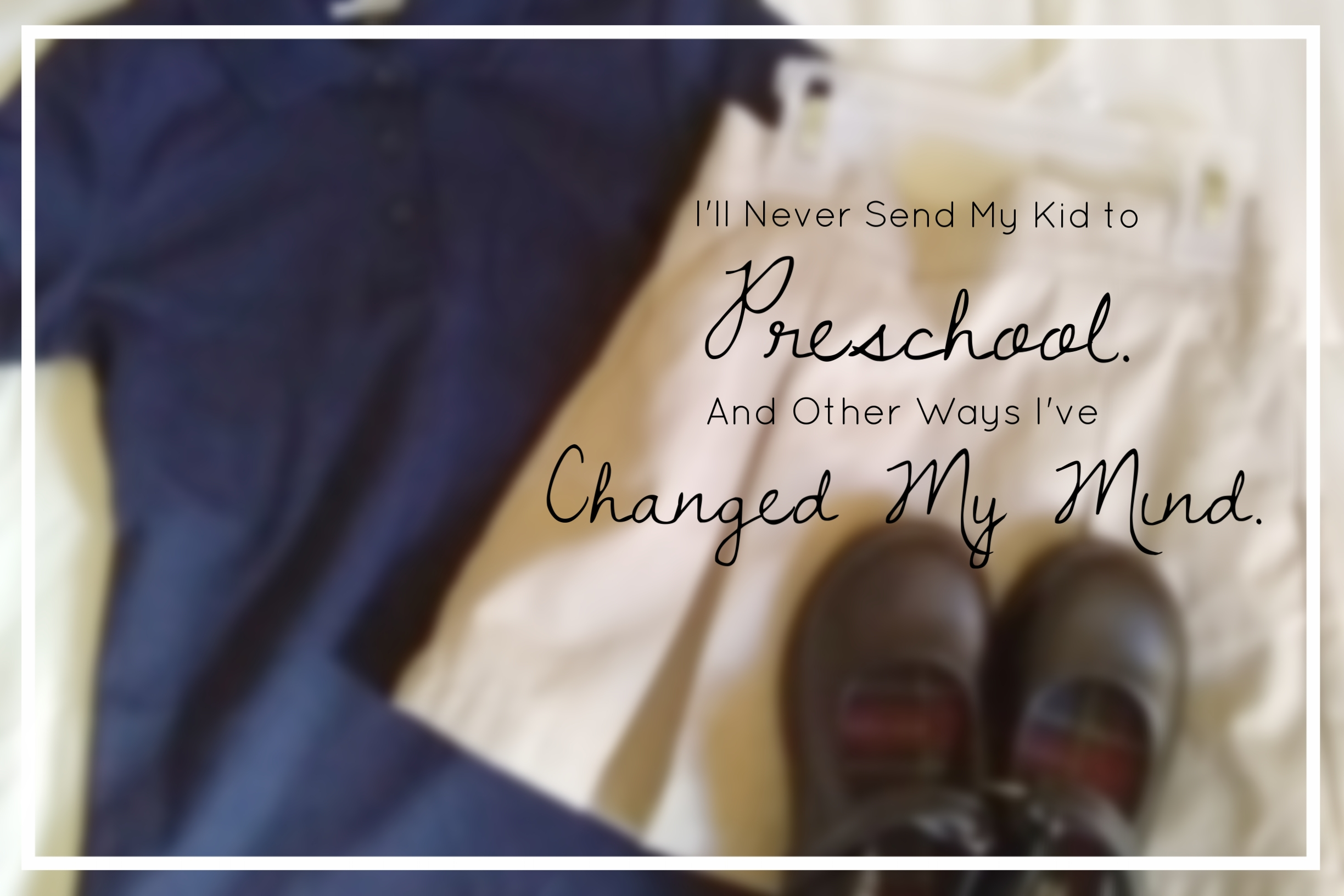 {This week's series: #SchoolDazed.     I wrote this article before the school year began. Via social media this week, I'll share more about how we came to choose a school, as well as our transition to the school year. But today, I want to simply give parents permission to not have their kids' lives all figured out. In the anxious age that we live in, it's freeing to remember that parenting will involve a healthy dose of trial and error along the way, including the ways we choose to educate our children.    Note: this topic was suggested to me by a reader. If you would like to suggest a topic for a weeklong series, I would love to hear your ideas!}