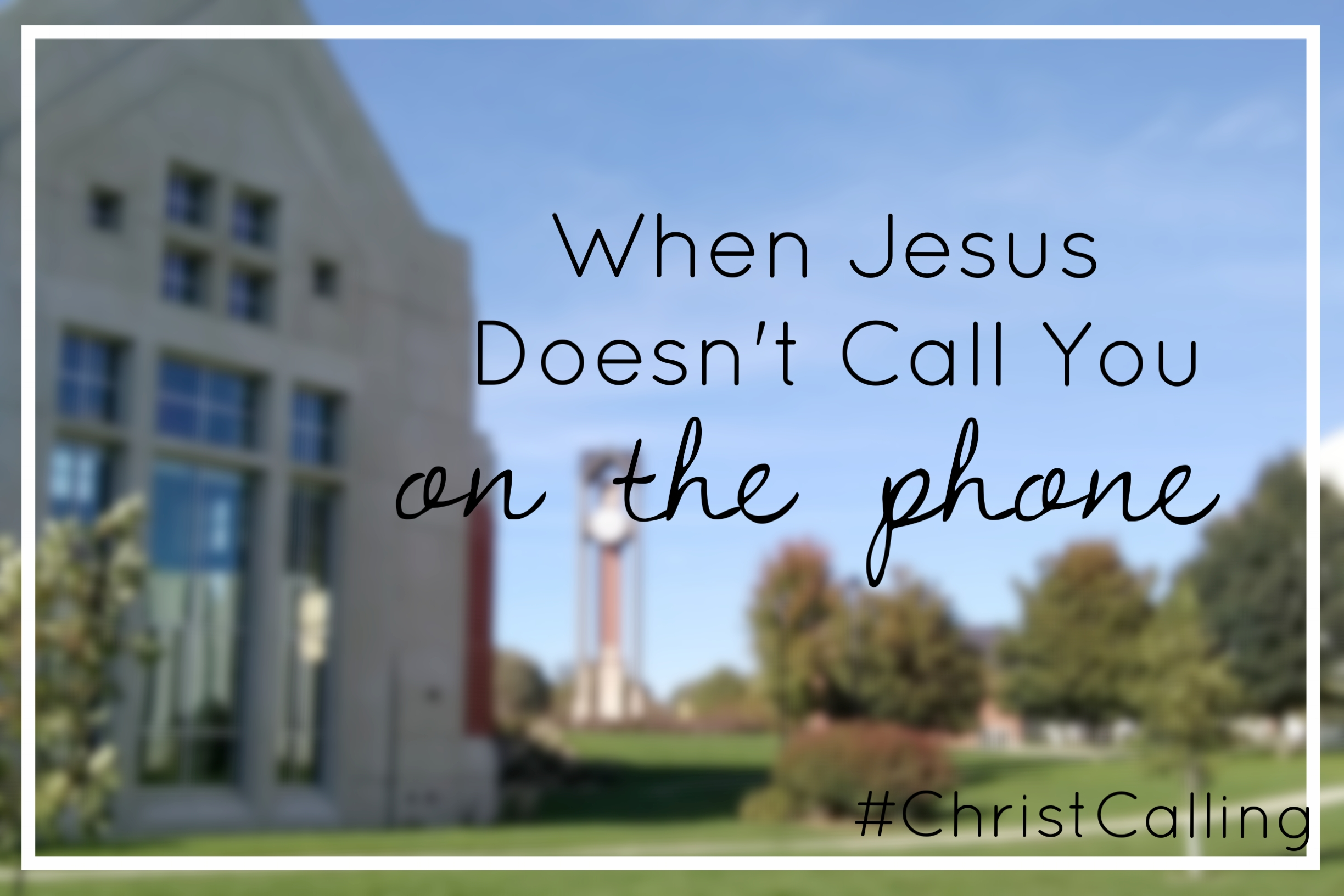 {This week's series was born out of our recent visit to Dordt College. I pray it will be an encouragement to anyone in the season of Big Life Decisioning. #ChristCalling}