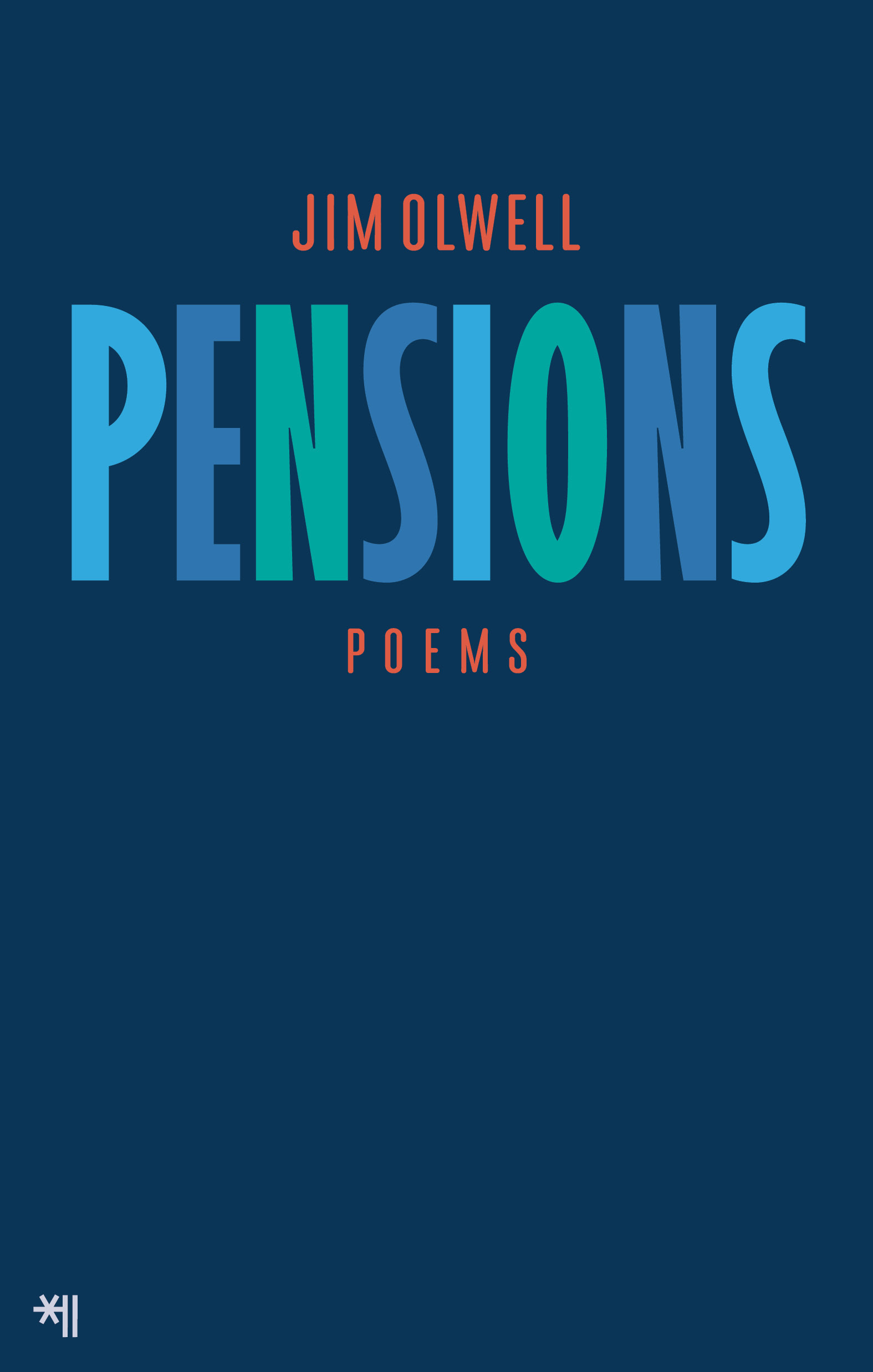 Jim Olwell, Pensions, chapbook.