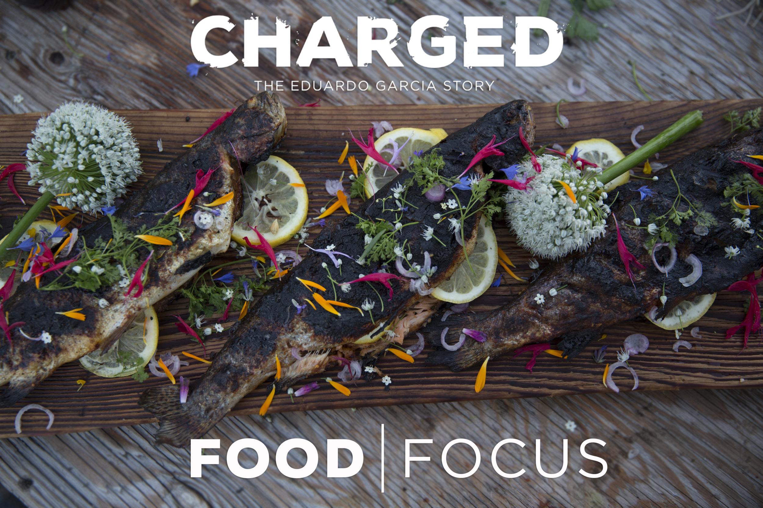 Charged_Food Focus_Eduardo Garcia