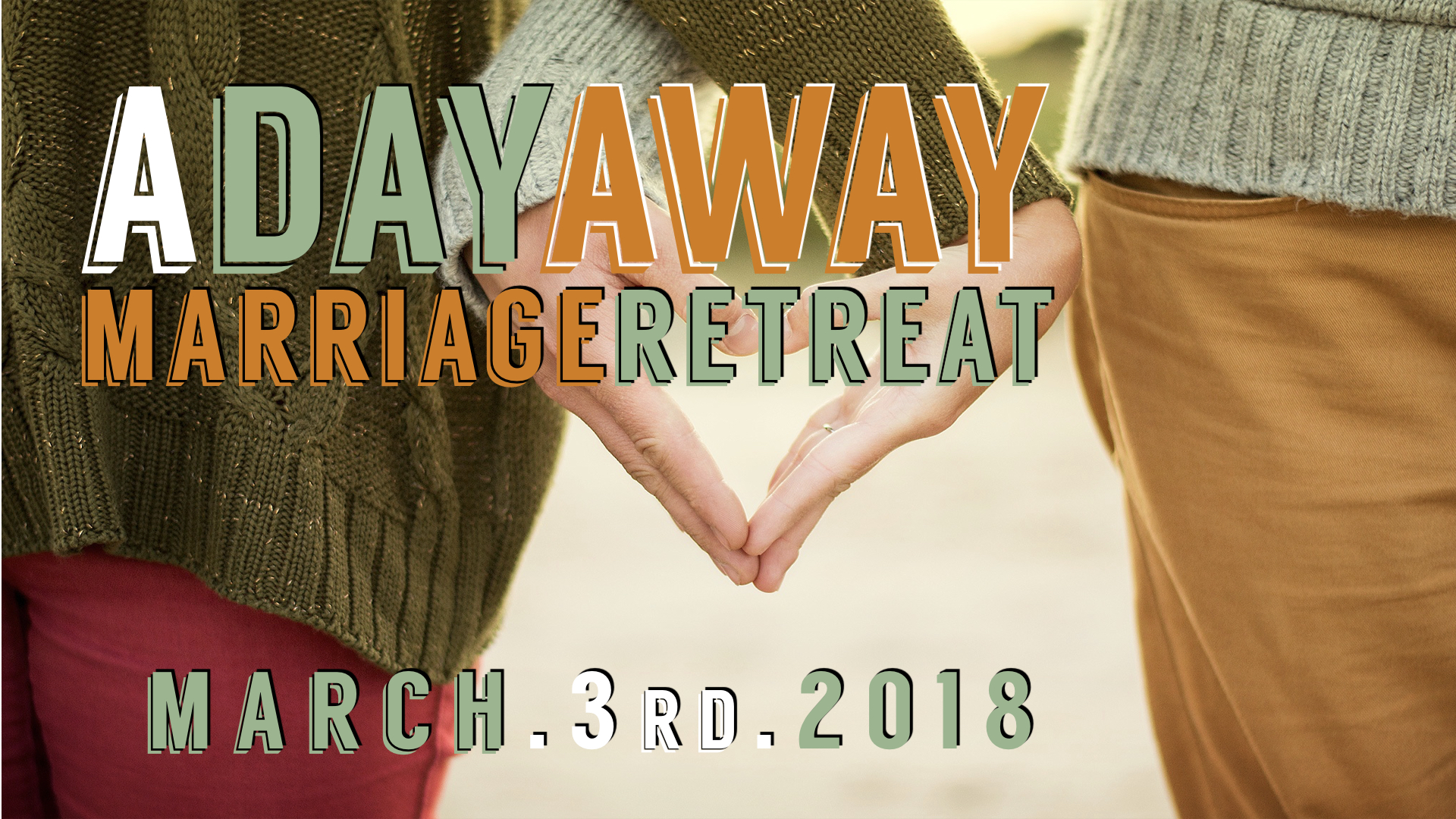 March 3rd, 2018 - Marriage Retreat