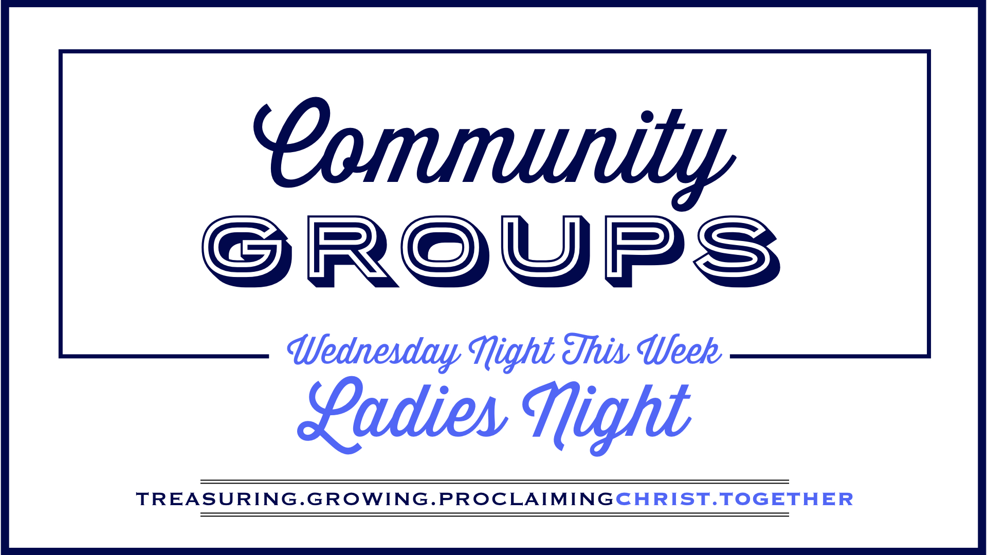 TCC Wide Announcements - CG Ladies Night.001.jpeg