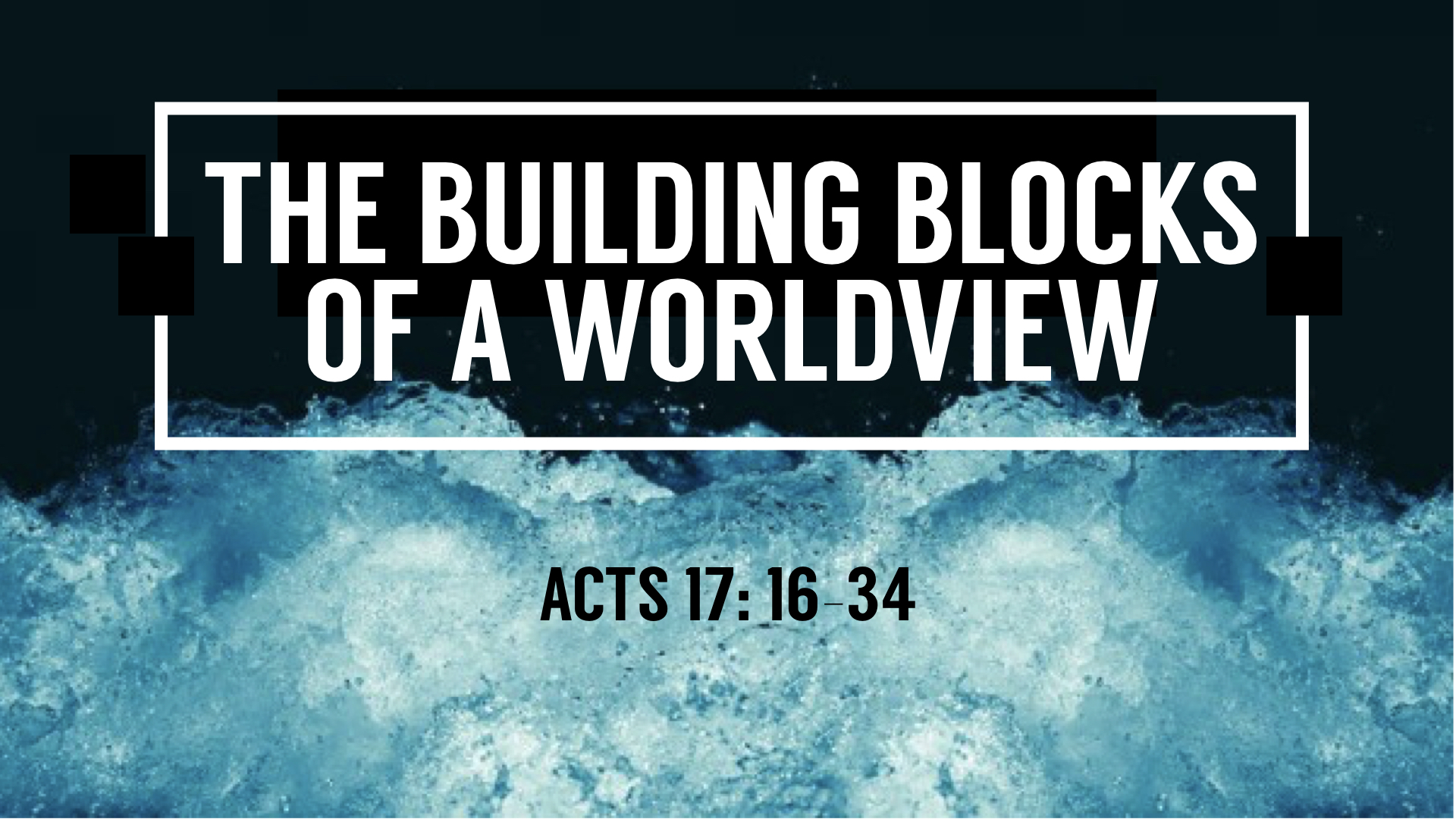 TCC Graphics - Worldview - The Building Blocks.001.jpeg
