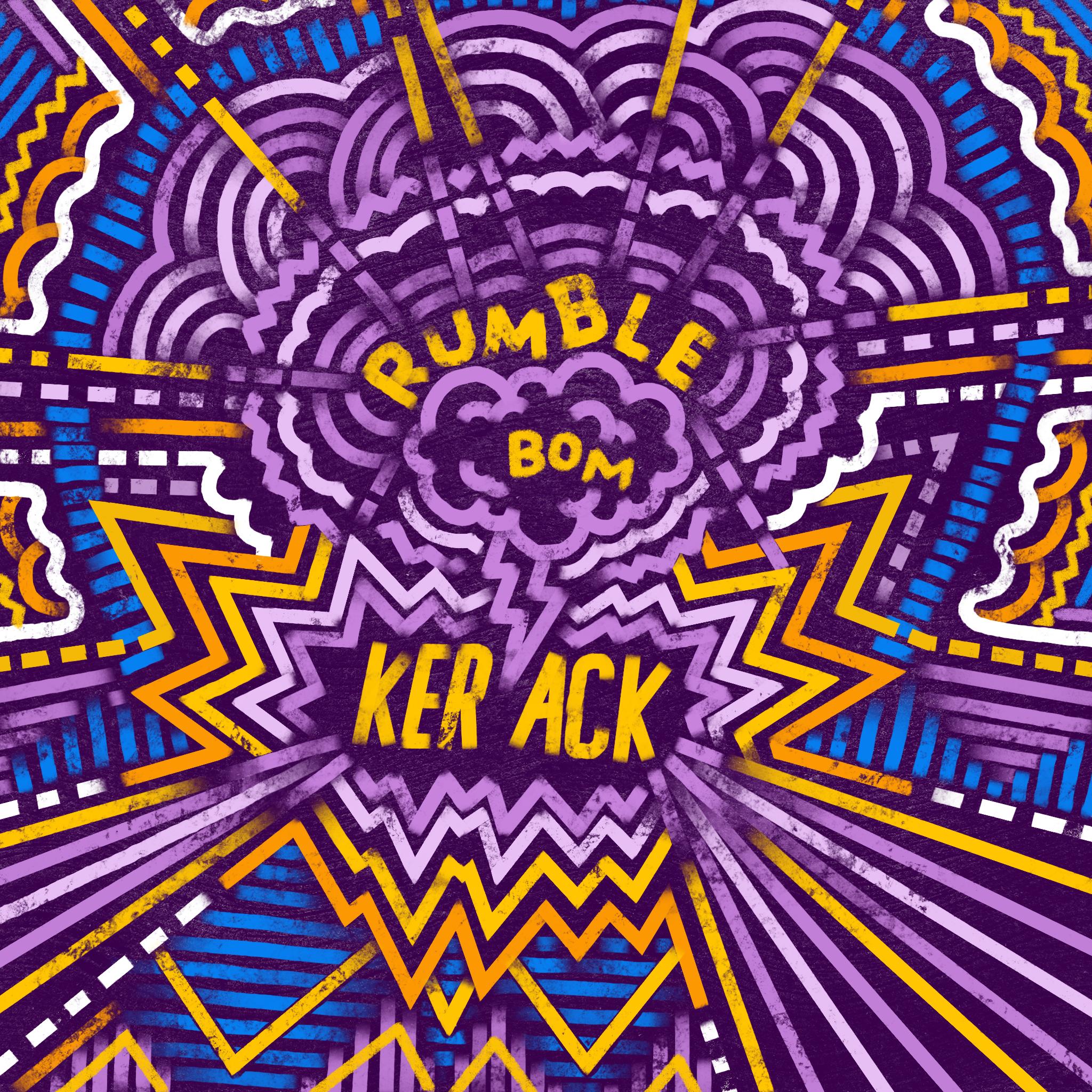 Digital Drawing: Rumble Bom Ker-Ack