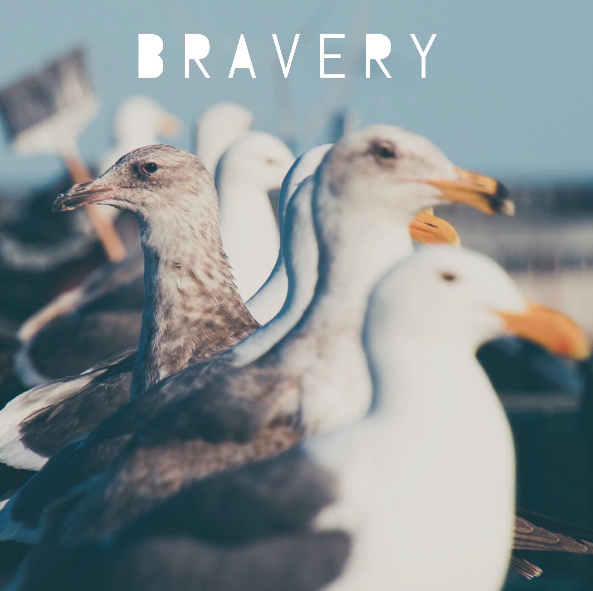Courage | Bravery | Strength