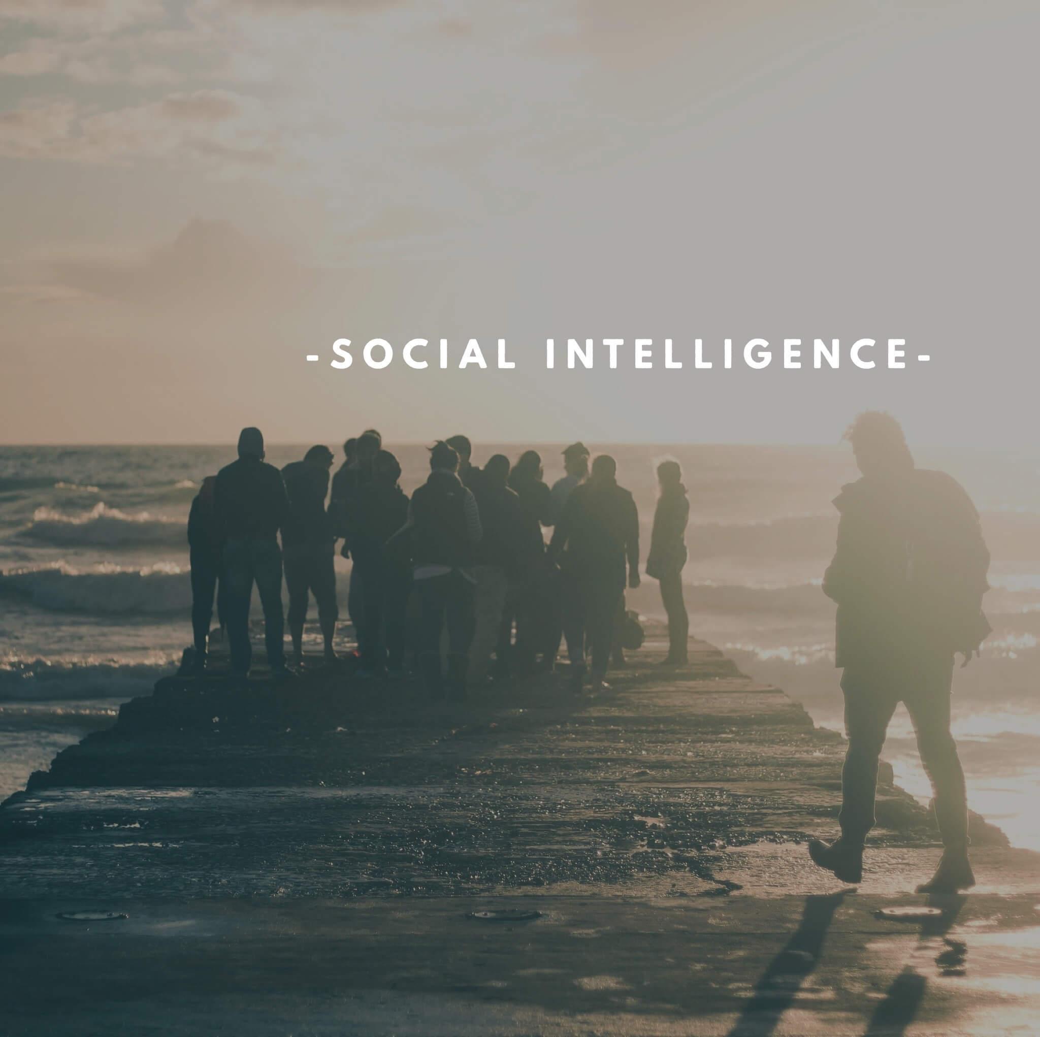 Social Intelligence | Strength | Humanity