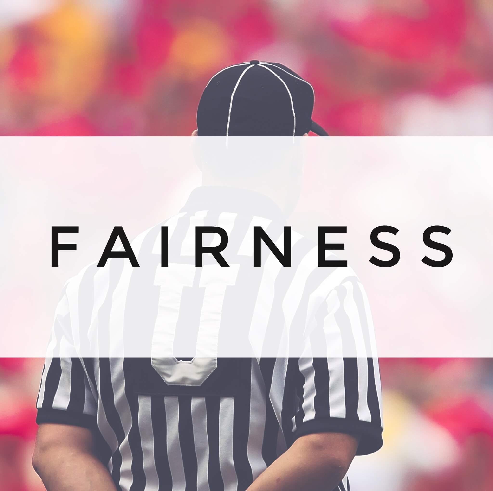 Fairness | Strength | Signature Justice