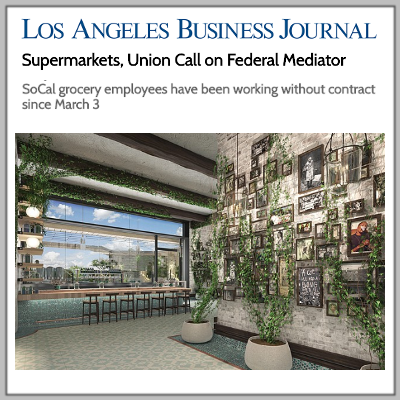 DJM Capital Partners_Los Angeles Business Journal_Supermarkets.png