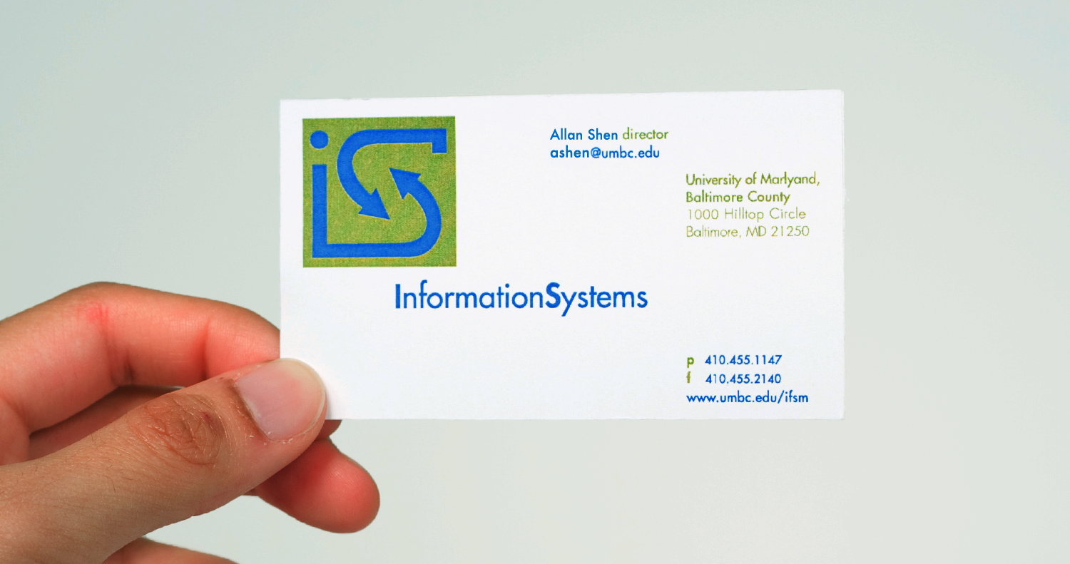 Information Systems, UMBC - I created this logo design and business card for the Information Systems Department at the University of Maryland, Baltimore County. The arrows represent the exchange of information and data, which are important parts of Information Systems. The logo also contains the shape of an