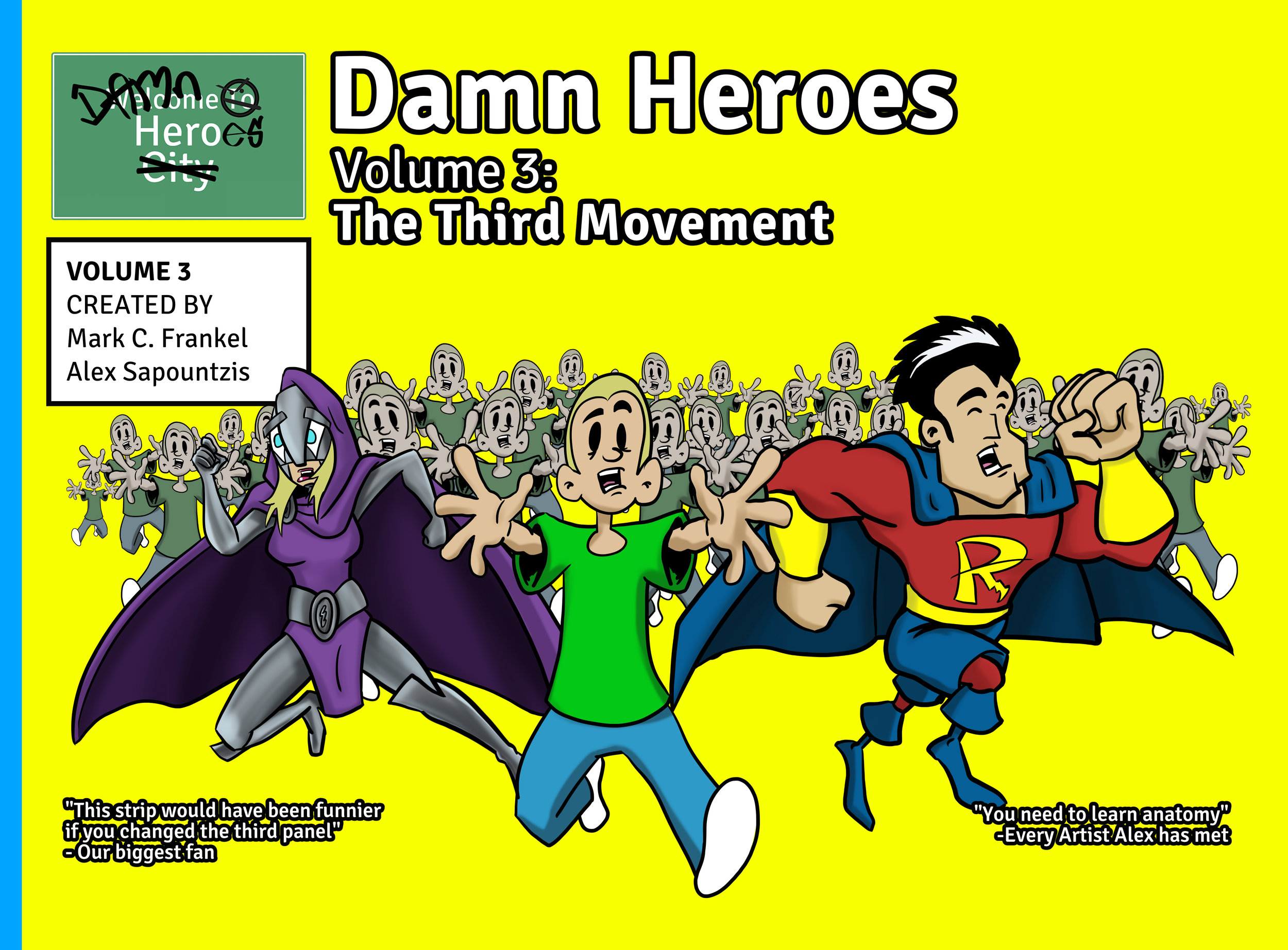Exclusive for NYCC: First Edition of Damn Heroes Volume 3!