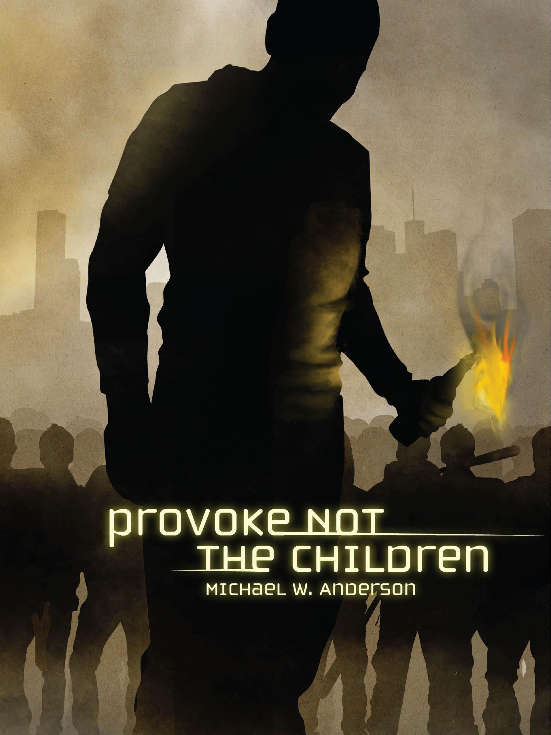 Provoke_Not_The_Children_-_eCover[1].jpg