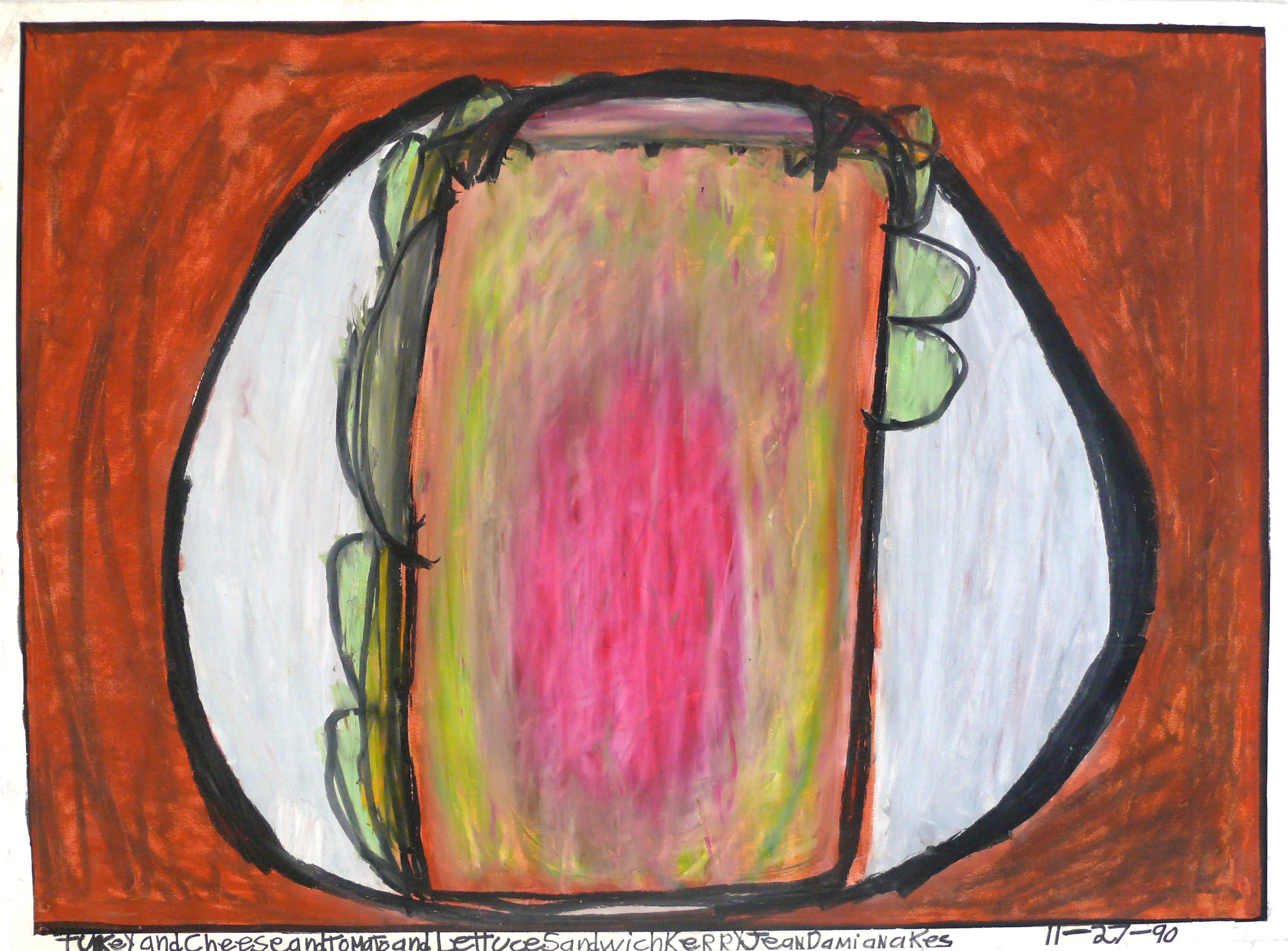 """Turkey and Cheese and Tomato and Lettuce Sandwich , oil pastel on paper, 22"""" x 30"""", 1990"""
