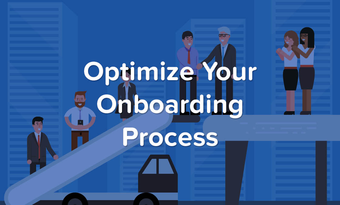 Optimize Your Onboarding Process