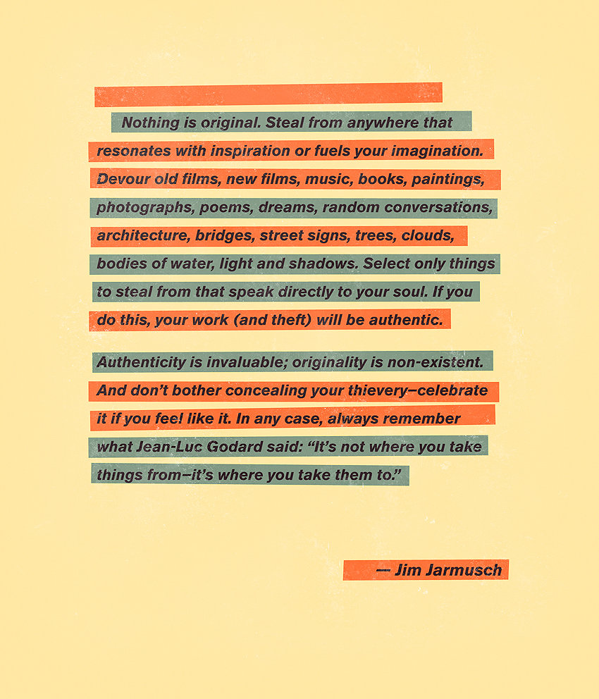 The Golden Rules of Filmmaking, by  Jim Jarmusch .