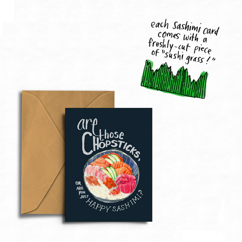Are Those Chopsticks, or are you Just Happy  Sashimi ? - Greeting Card →