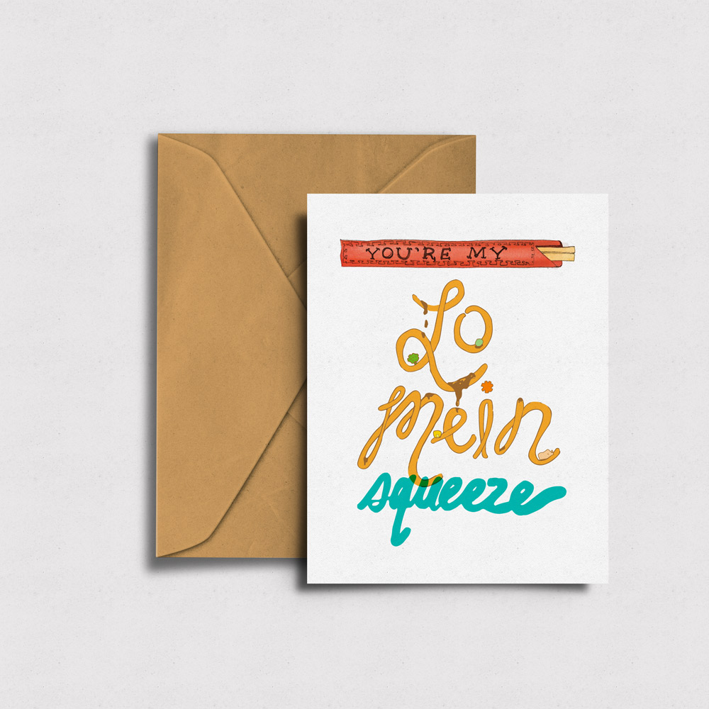 You're My  Lo Mein  Squeeze - Greeting Card →
