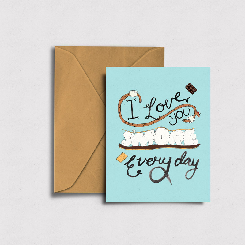 I Love You  S'more  Everyday - Greeting Card →