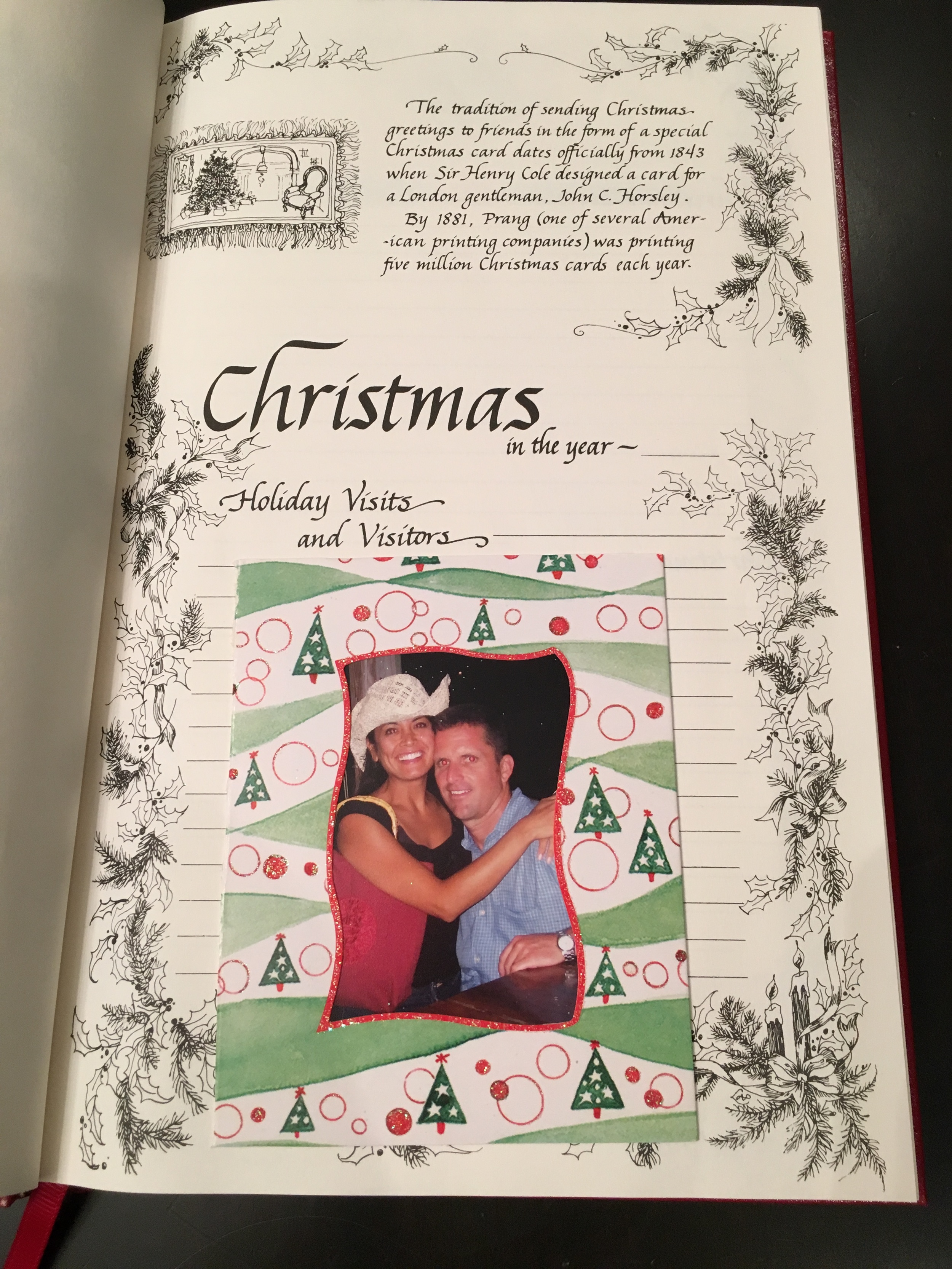 My first entry of our Christmas Book is when I used to print copies of the photo and insert in the sleeves. Ah, the days of having that time to do that! Notice how I skip over the pre-written prompts by sticking the card right over the lines of the book. I started writing the details of the Christmases in 2013 so the pages prior only have a copy of our Christmas cards.