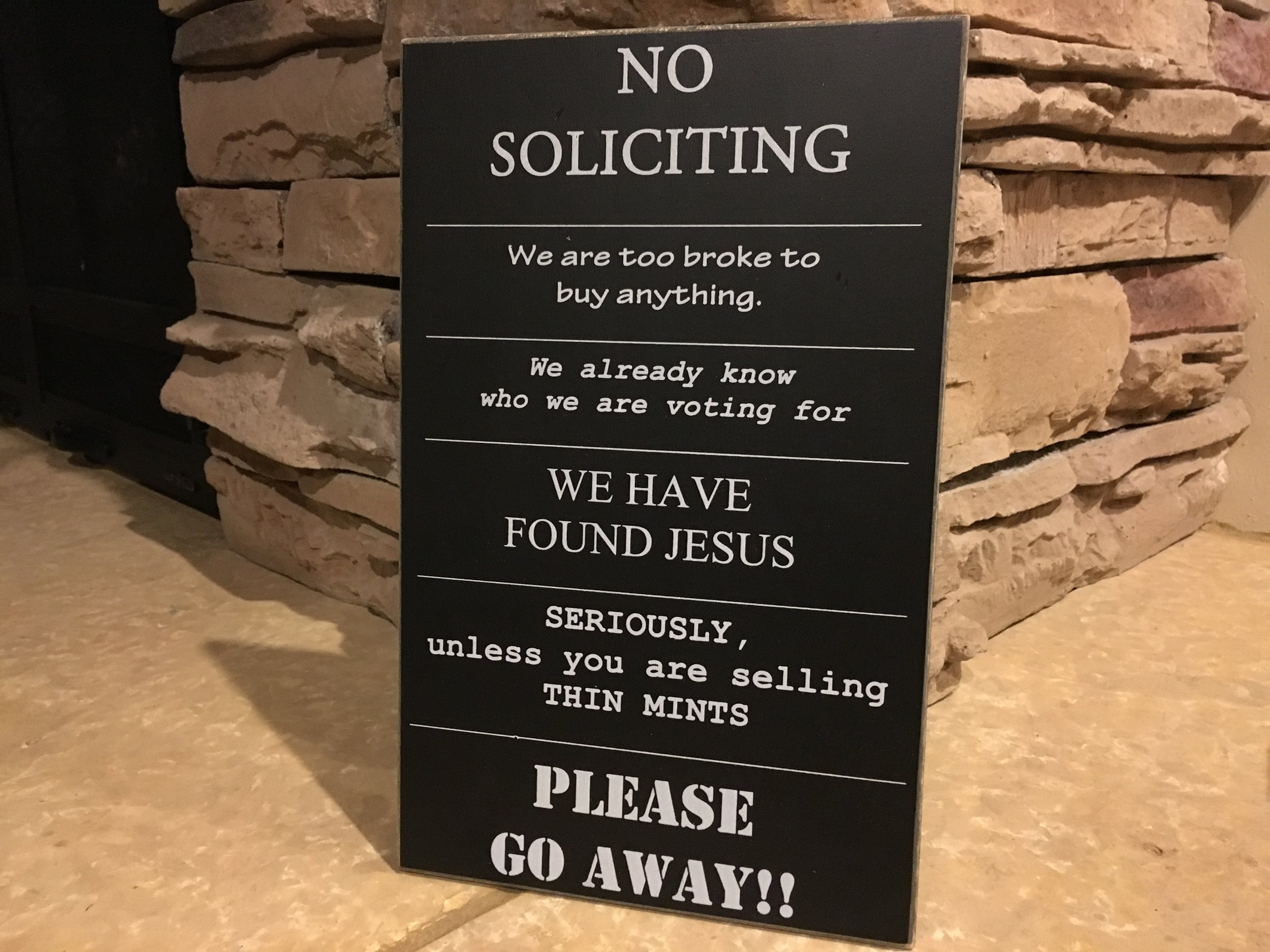 Instagram Message: It's been days and I still haven't gotten my hands on Thin Mints. Are solicitors reading the sign wrong?