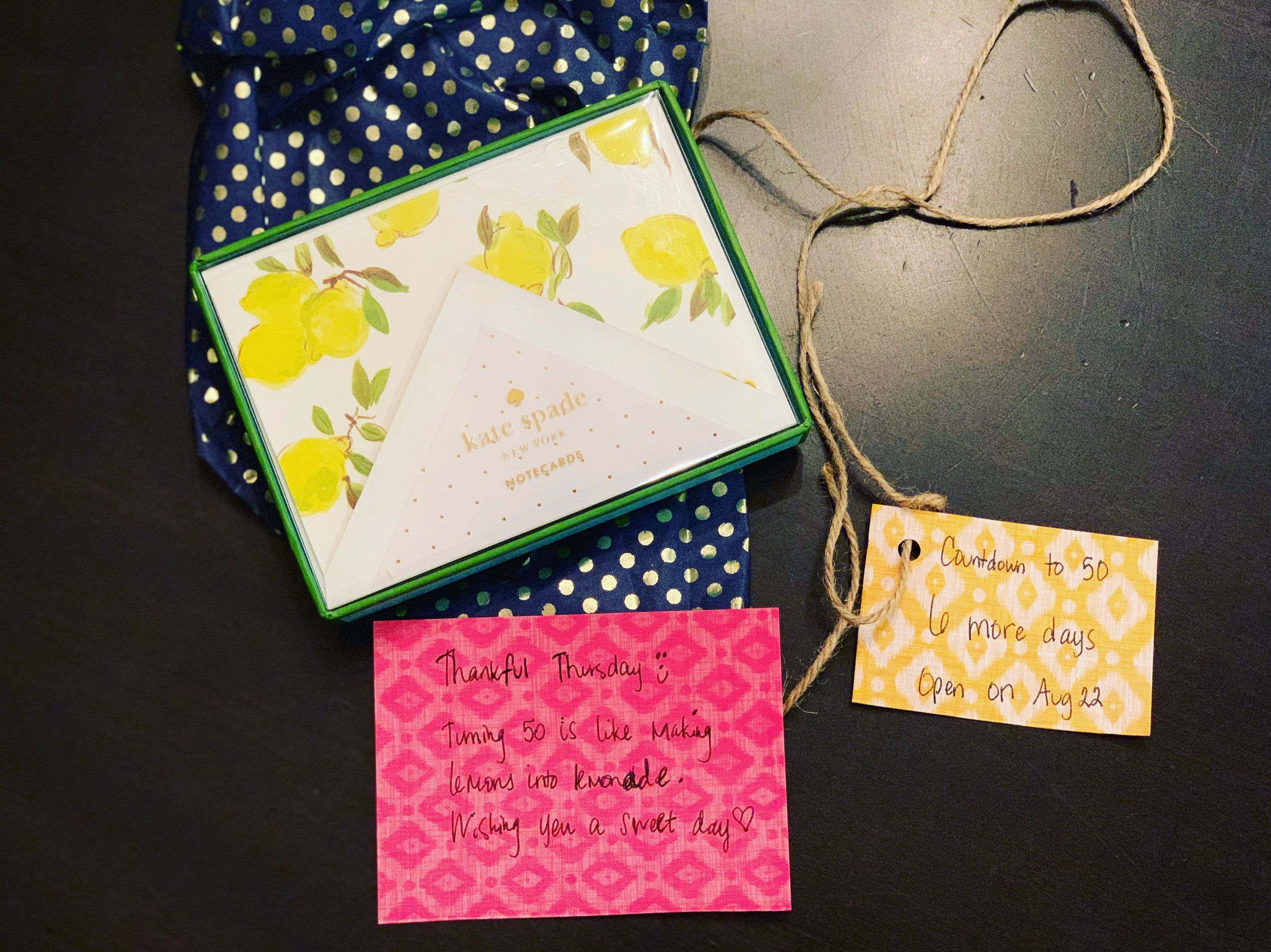"""Gift #2 - """"Turning 50 is like making lemons into lemonade."""" Jay-Jay timed this perfectly because she wanted me to open these thank you cards on a Thursday. Thank You Card Thursday. Yes, she's  that   thoughtful ."""