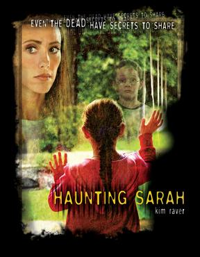 Made into a 2005 Lifetime movie called Haunting Sarah