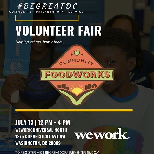 Looking for the perfect opportunity to support your local community? Check out the #begreatdc 3rd Annual Volunteer Fair this Saturday 12-4! Community Foodworks will be one of many organizations in attendance to discuss our exciting and fulfilling volunteer opportunities. We hope to see you there