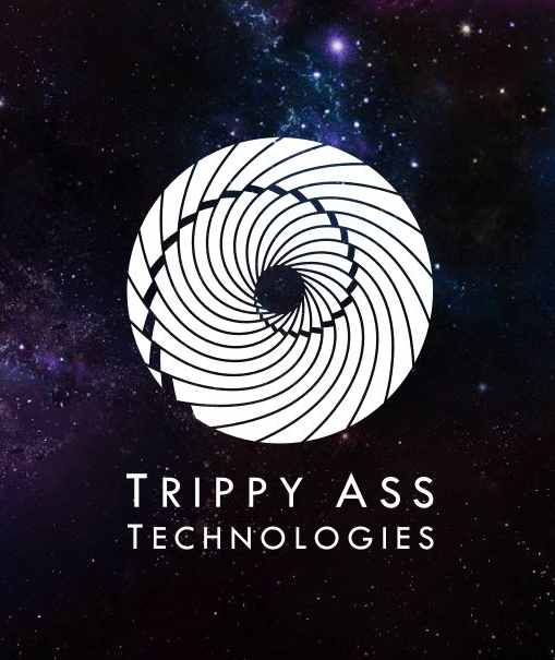 Trippy Ass Technologies