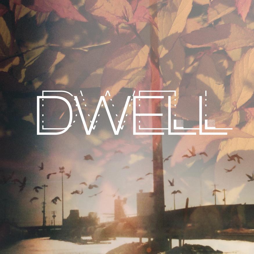 album cover: DWELL