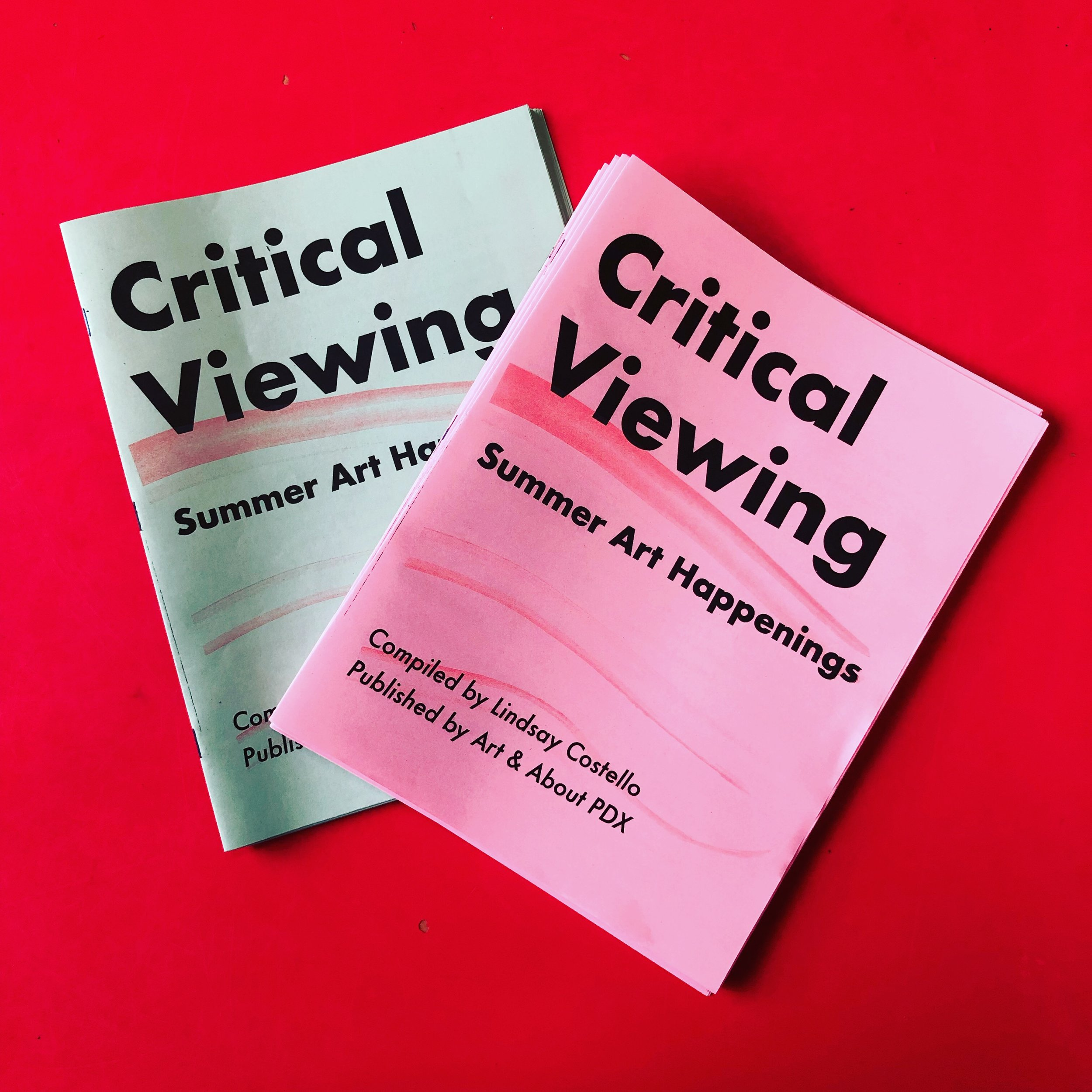 """Critical Viewing: Summer 2019 Art Happenings"" printed two color risograph publication."