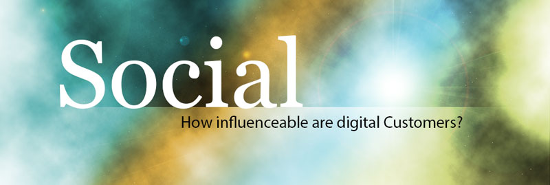 how_influenceable_are_digital_customers