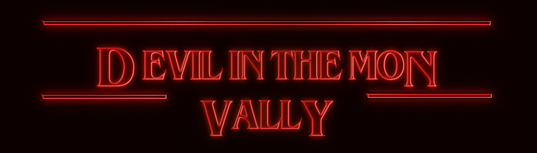 DEVIL IN THE MON VALLEY.jpg