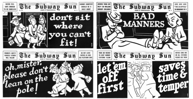 One of the more famous NYC etiquette campaigns, these Oppy  posters  appeared in subways in the 1940s.