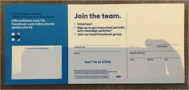 The Hillary Clinton campaign asks prospective voters to fill out commitment cards -- and then mails these cards back to voters prior to Election Day.