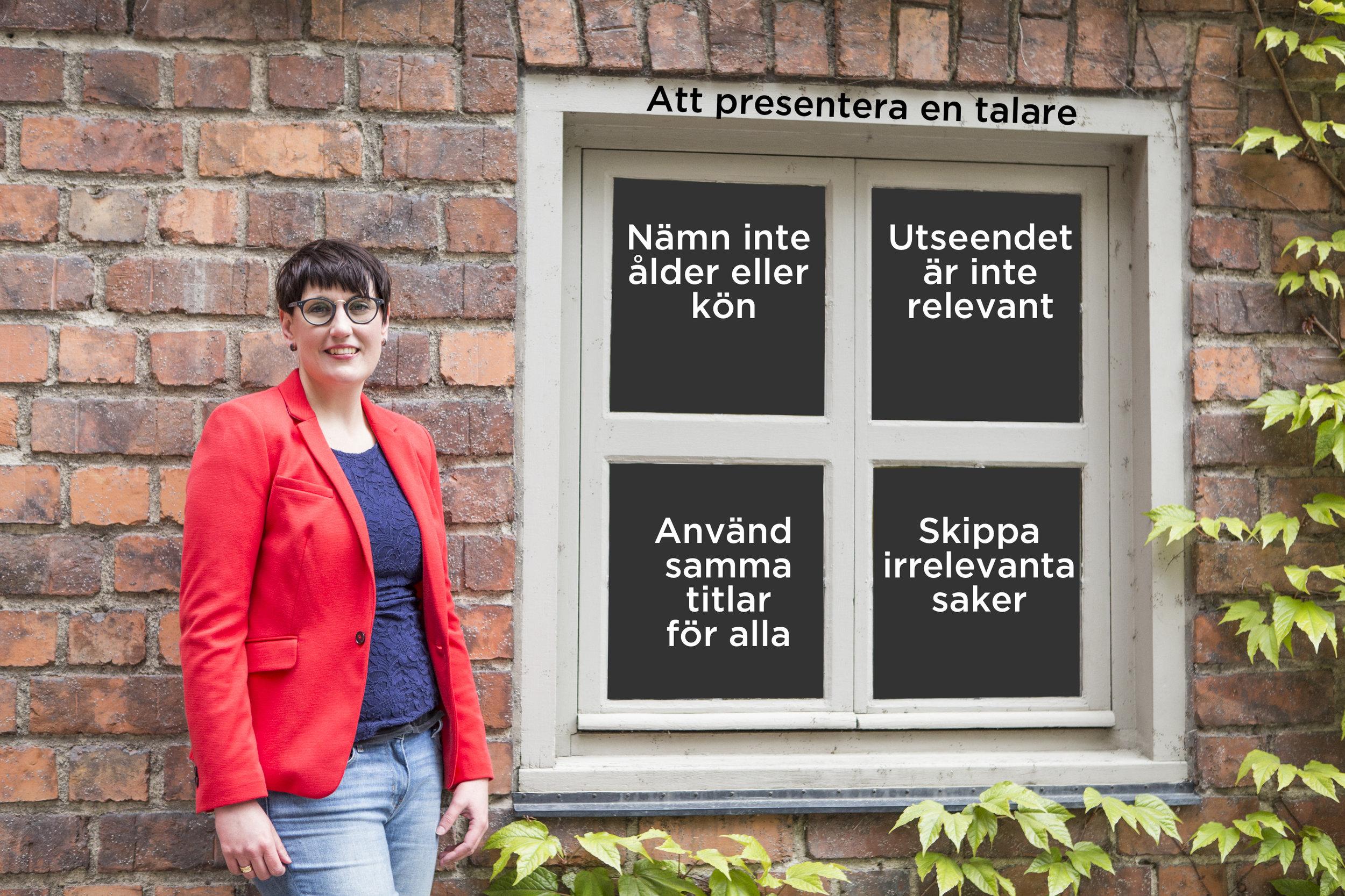 Åsa Gustafsson framför Fönster med texten: Att presentera en talare. nämn inte ålder eller kön, Utseende är inte relevant, använd samma titlar för alla och skippa irrelevanta saker.