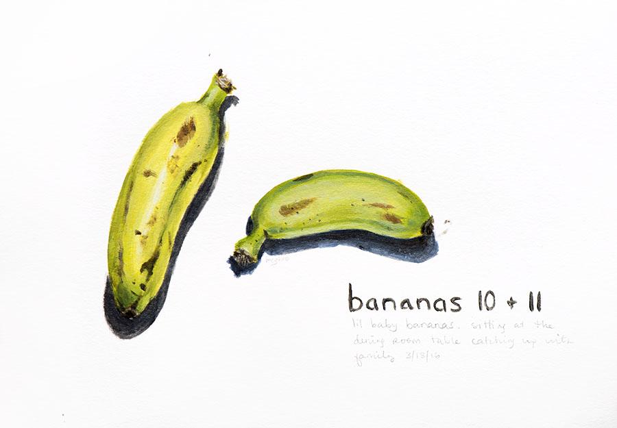 Bananas 10 + 11