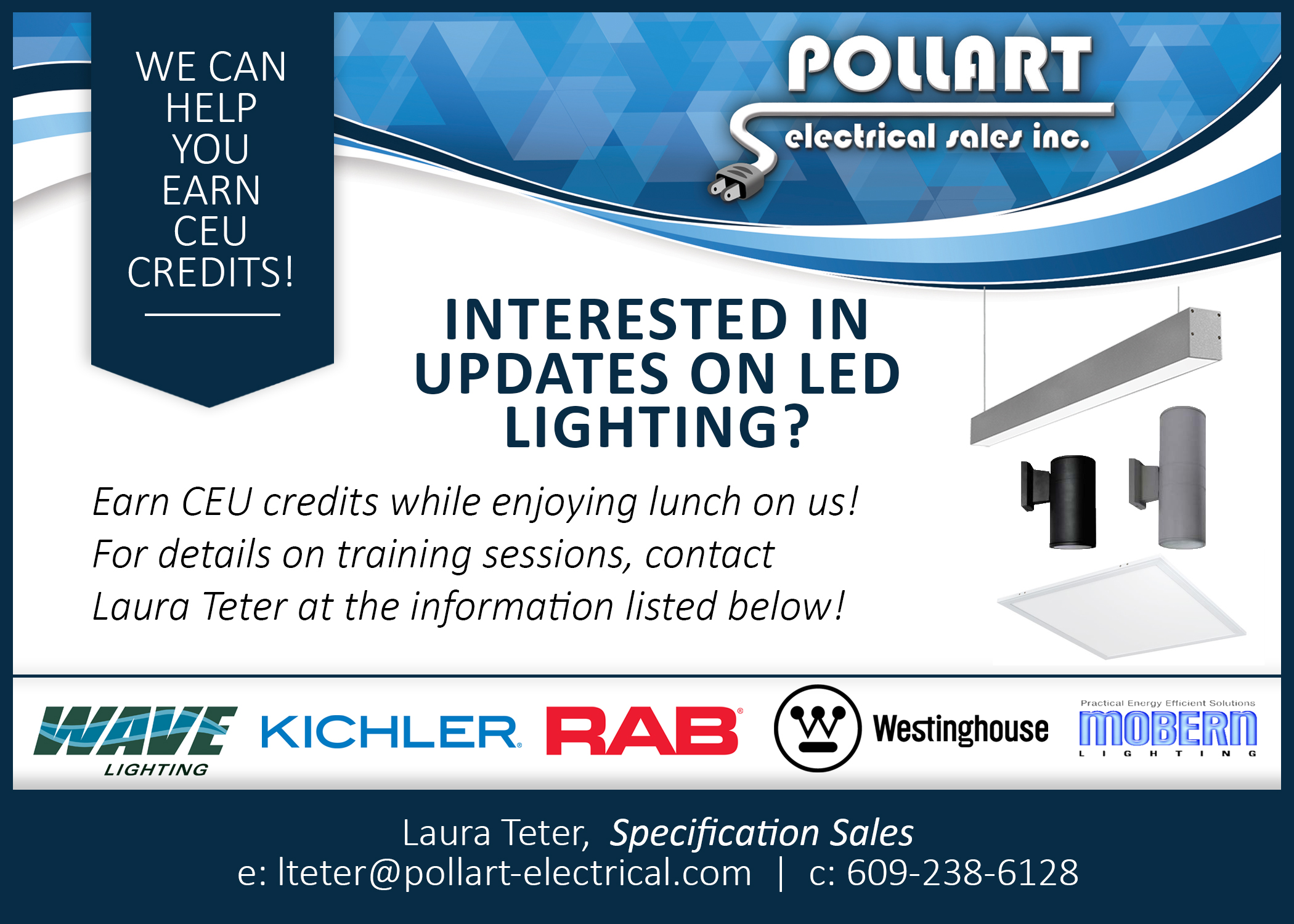WE OFFER CEU CREDITS! - Are you looking for CEU Credits for Lighting in the Philadelphia Market? If so please give Laura a call today!