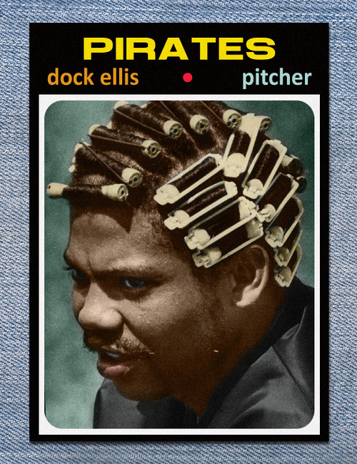HIGHLY RECOMMENDED:   No No: A Dockumentary  . While he will be forever known as the man who threw a no-hitter on LSD, this documentary really shows just how complex a man Dock Ellis truly was. It was inspiring to see how Ellis took his experiences and tried to improve his life and others lives through counseling. Also, the fact that he took zero shit from anybody and stood up for himself no matter what.   Also a plus, a really awesome soundtrack by Ad-Rock. A+!    Read more  about his story and Rent No No