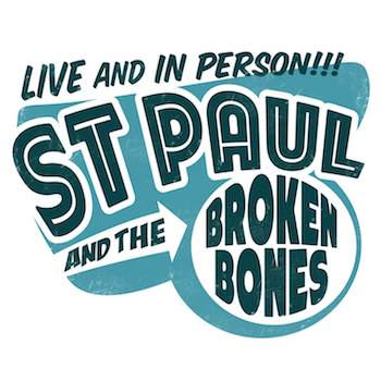 SL004:  St. Paul & the Broken Bones-  Live and In Person!!!