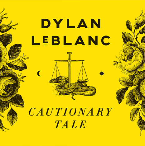 SL012:  Dylan LeBlanc-  Cautionary Tale