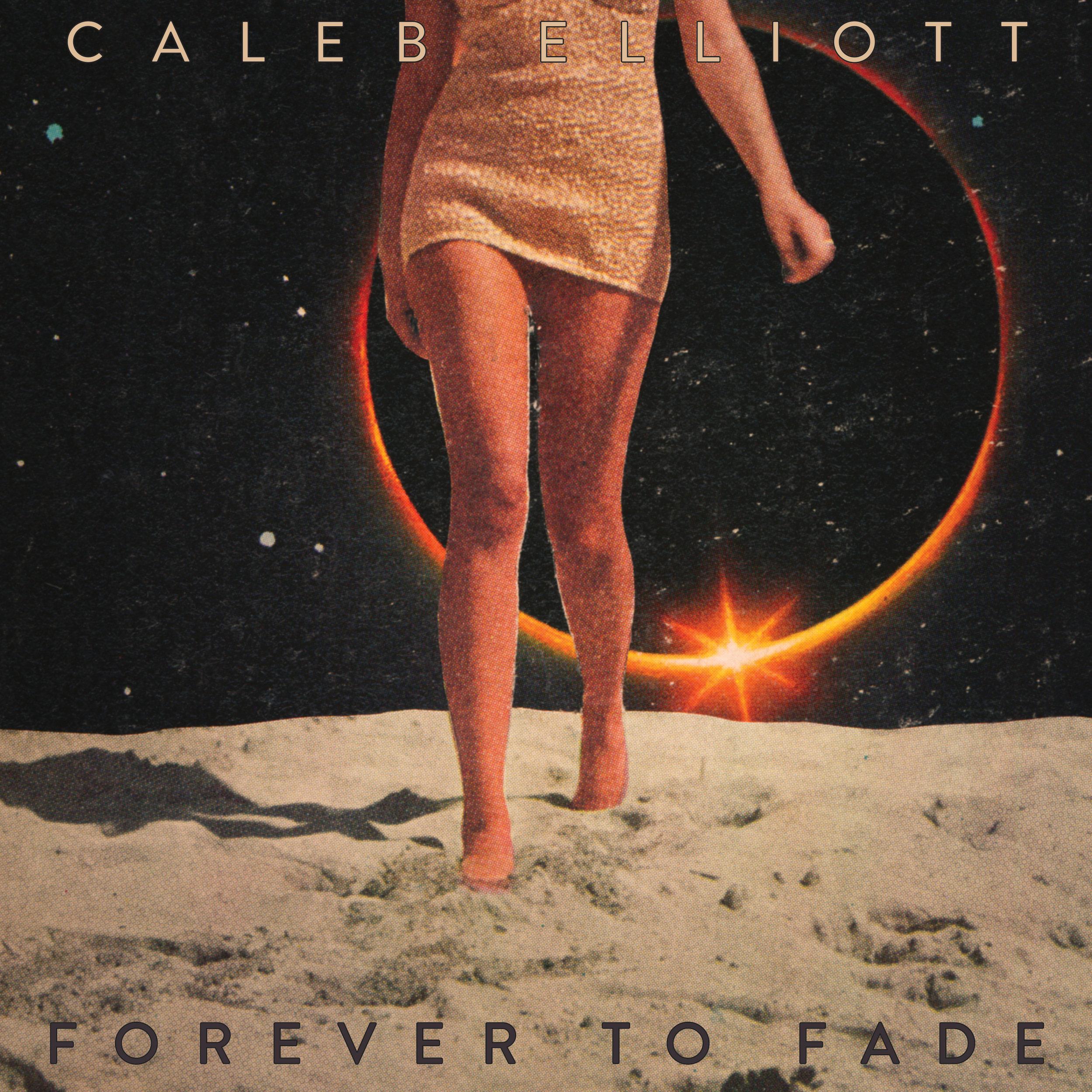 SL027:   Caleb Elliott -  Forever to Fade
